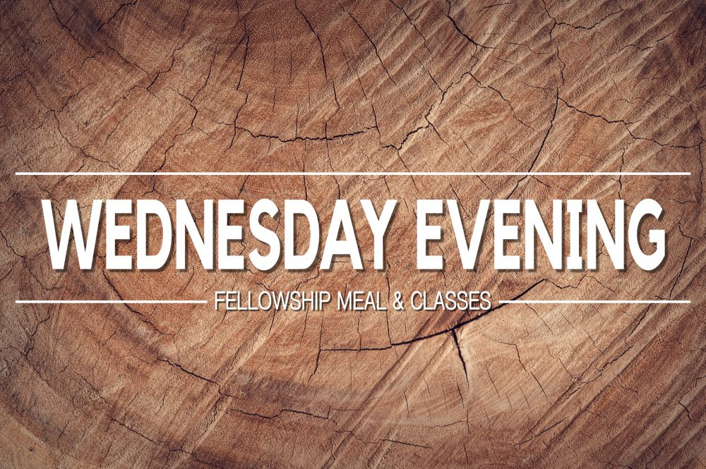 Wednesday Evening Fellowship Meal + Classes
