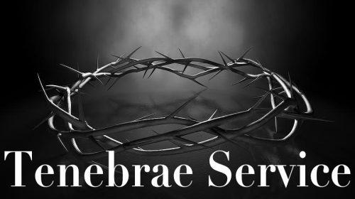Tenebrae Service – Good Friday 2018