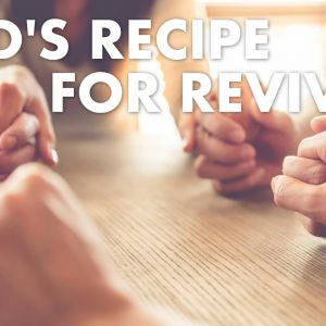 God's Recipe for Revival