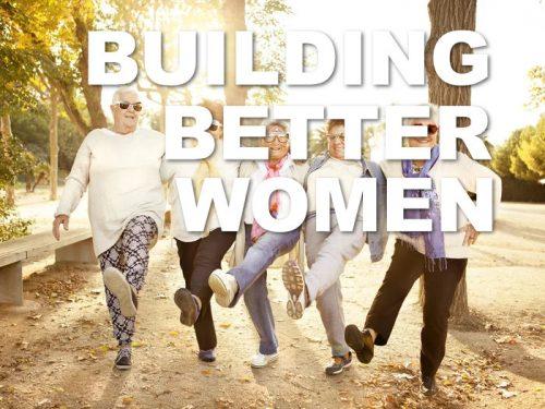 Building Better Women