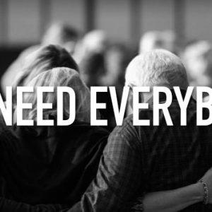 We Need Everybody