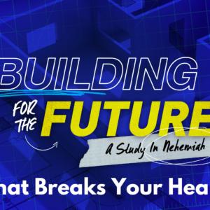 What Breaks Your Heart?
