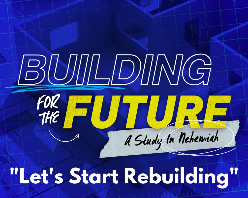 Let's Start Rebuilding